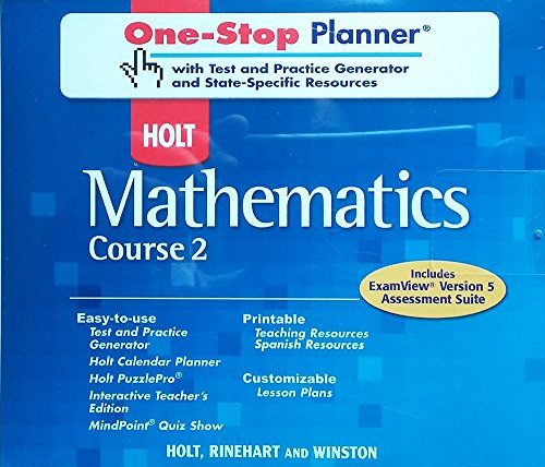 Holt Mathematics Course 2: One-Stop Planner with ExamView Assessment Suite & State-Specific Resources CD