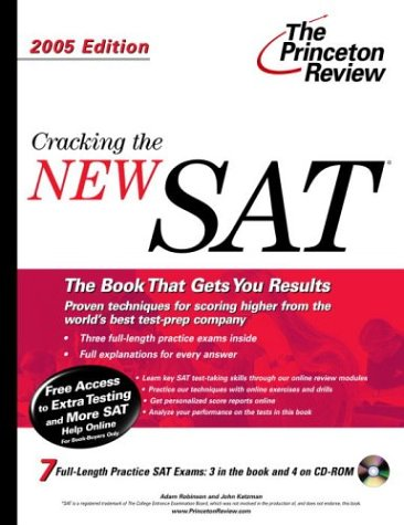 Cracking the NEW SAT with Sample Tests on CD-ROM, 2005 Edition (College Test Prep)