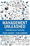 Management Unleashed: Leadership Lessons From My Dog