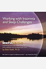 Working with Insomnia and Sleep Challenges (Mindful Healing) Audio CD