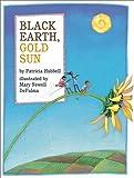 Black Earth, Gold Sun, Patricia Hubbell, 0761450904