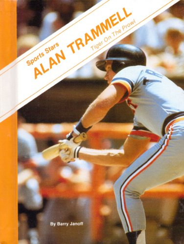 Alan Trammell--Tiger on the prowl (Sports stars)