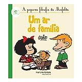 capa de Mafalda - Um Ar de Família! (Coleção A Pequena Filosofia da Mafalda)