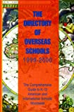 The ISS Directory of Overseas Schools 1999-2000, Distributed title, 0913663166