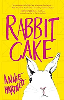 Rabbit Cake by [Hartnett, Annie]
