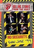 From The Vaults: No Security - San Jose 1999