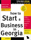 How to Start a Business in Georgia, Charles T. Robertson and Mark Warda, 1572483415