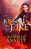 img - for Kissed by Fire: Book two in a Paranormal / Dark Fantasy series by Danielle Annett: Volume 2 (Blood & Magic) by Danielle Annett (2015-09-13) book / textbook / text book