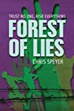 Forest of Lies, Chris Speyer, 1483677281