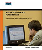 img - for Intrusion Prevention Fundamentals book / textbook / text book