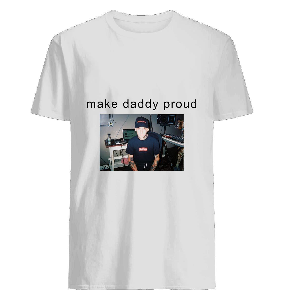 Blackbear Make Daddy Proud T Shirt For Unisex