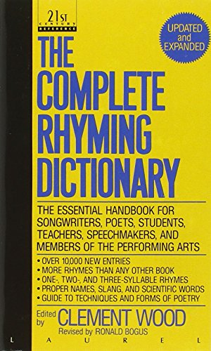 The Complete Rhyming Dictionary: Including The Poet's Craft Book (Dictionary Writing)