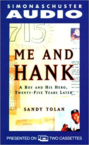 Twenty-Five Years Later Me and Hank A Boy and His Hero