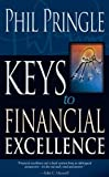 Keys to Financial Excellence, Phil Pringle, 088368800X