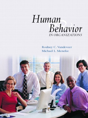 Human Behavior in Organizations & Self-Assessment Library (Access Code) v. 3.0 Package