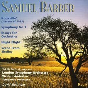Samuel Barber - Knoxville; Symphony No. 1
