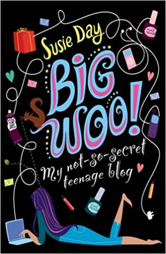 BIG WOO: My not-so-secret teenage blog: Amazon.es: Susie Day: Libros en idiomas extranjeros