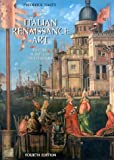 History of Italian Renaissance Art, Frederick Hartt, 0131833235