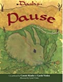 Dash's Pause, Connie Kinder and Carole Virden, 1449769810