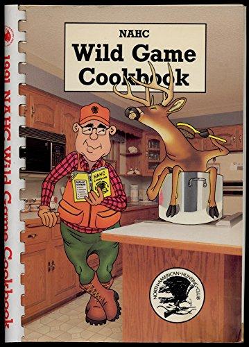 1990 Nahc Wild Game Cookbook