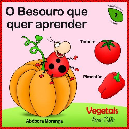 diccionario para Crianças: Nomes dos Vegetais (Português para Crianças Livro 2)