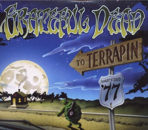 To Terrapin: Hartford 77 by Grateful Dead