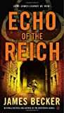 Echo of the Reich, James Becker, 045123829X