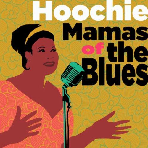 Hoochie Mamas of the Blues
