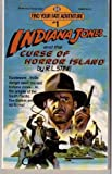 Indiana Jones and the Curse of Horror Island by R. L. Stine (1984-05-01)