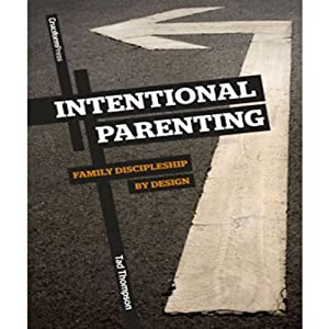 Intentional Parenting Audiobook