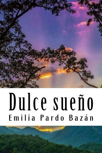Dulce sueño  [Pardo Bazán, Emilia] (Tapa Blanda)