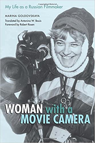 Book Woman with a Movie Camera: My Life as a Russian Filmmaker (Constructs)