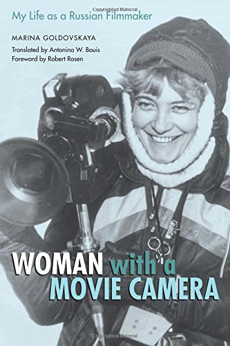 Read Online Woman with a Movie Camera: My Life as a Russian Filmmaker (Constructs) ebook