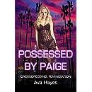 Possessed By Paige: Crossdressing, Feminization