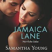 Jamaica Lane: Heimliche Liebe | Samantha Young