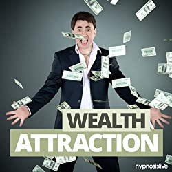 Wealth Attraction Hypnosis