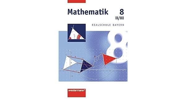 Mathematik 8 Realschule Bayern WPF 2 3 German Hardcover 2003