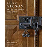 Ernest Gimson: Arts & Crafts Designer and Architect