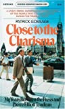 Close to Charisma, Patrick Gossage, 088780148X
