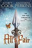 img - for All's Fair (Fair Folk Chronicles) (Volume 4) book / textbook / text book