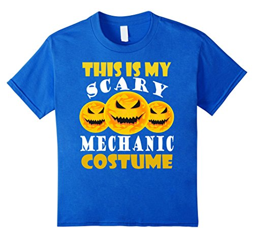 Kids This is my scary mechanic costume halloween t-shirt 6 Royal (Mechanic Girl Halloween Costume)