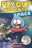 img - for Fly Guy Presents: Space (Scholastic Reader, Level 2) book / textbook / text book