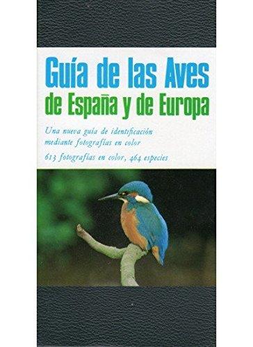 GUIA DE LAS AVES DE ESPAÑA Y EUROPA GUIAS DEL NATURALISTA-AVES: Amazon.es: KEITH, S., GOODERS, J.: Libros