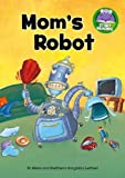 Mom's Robot, Jill Atkins, 1476541191