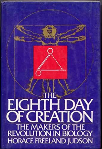 Amazon the eighth day of creation makers of the revolution amazon the eighth day of creation makers of the revolution in biology 9780671225407 horace freeland judson books sciox Choice Image