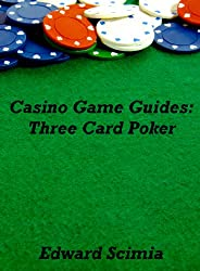 Casino Game Guides: Three Card Poker