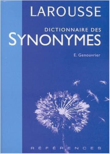 Book Dictionnaire DES Synonymes (French Edition) by Emile Genouvrier (2001-06-30)