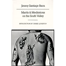 Martin & Meditations on the South Valley 8th (eighth) Printing Edition by Baca, Jimmy Santiago published by New Directions (1987)