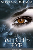 The Witch's Eye (Blood Skies, Book 5)