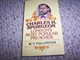 Charles Spurgeon, W. Y. Fullerton, 080241236X